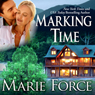 Marking Time: Treading Water Series, Book 2 (Unabridged), by Marie Force