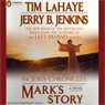 Marks Story: The Jesus Chronicles (Unabridged), by Tim LaHaye