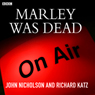 Marley was Dead Audiobook, by John Nicholson