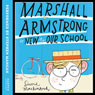 Marshall Armstrong Is New to Our School (Unabridged) Audiobook, by David Mackintosh