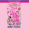 Marshmallow Magic and the Wild Rose Rouge (Unabridged), by Karen McCombie