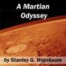 A Martian Odyssey (Unabridged), by Stanley G. Weinbaum