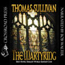 The Martyring (Unabridged), by Thomas Sullivan