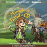 The Marvelous Land of Oz: A Radio Dramatization (Oz Series #2) Audiobook, by L. Frank Baum