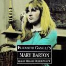 Mary Barton, by Elizabeth Gaskell