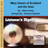 Mary, Queen of Scotland and the Isles, by Stefan Zweig