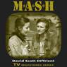 M*A*S*H: TV Milestones (Unabridged), by David Scott Diffrient
