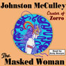 The Masked Woman (Wildside Pulp Classics) (Unabridged) Audiobook, by Johnston McCulley