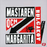 Mastaren och Margarita (The Master and Margarita) (Unabridged), by Michail Bulgakov