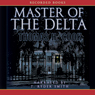 Master of the Delta (Unabridged), by Thomas Cook
