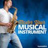 Master Your Musical Instrument - Hypnosis Audiobook, by Hypnosis Live