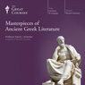 Masterpieces of Ancient Greek Literature Audiobook, by The Great Courses