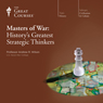 Masters of War: Historys Greatest Strategic Thinkers Audiobook, by The Great Courses