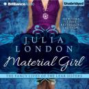 Material Girl: The Fancy Lives of the Lear Sisters, Book 1 (Unabridged) Audiobook, by Julia London