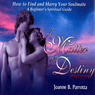A Matter of Destiny: How to Find and Marry Your Soulmate: A Beginners Spiritual Guide Audiobook, by Joanne B. Parrotta