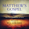 Matthews Gospel: From The New Testament in Scots, Translated by William Laughton Lorimer (Unabridged) Audiobook, by William Laughton Lorimer