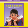 Matts Million (Unabridged) Audiobook, by Andrew Norriss