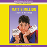 Matts Millions (Unabridged) Audiobook, by Andrew Norriss