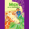 Max va al zoologico (Max Goes to the Zoo), by Andria F. Klein