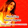 Maximizing Female Orgasm: Women and the G-Spot Mystique Audiobook, by Dr. Carol Queen