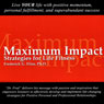 Maximum Impact: Strategies for Life Fitness (Unabridged), by Frederick Elias