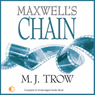Maxwells Chain (Unabridged) Audiobook, by M. J. Trow