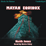 Mayan Equinox (Unabridged) Audiobook, by Keith Jones