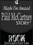 Maybe Im Amazed: The Paul McCartney Story (Unabridged), by Geoffrey Giuliano