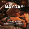 Mayday (Unabridged) Audiobook, by Belladonna Bordeaux