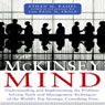 The McKinsey Mind: Understanding and Implementing the Problem-Solving Tools and Management Techniques of the Worlds Top Strategic Consulting Firm (Unabridged) Audiobook, by Ethan Rasiel