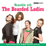 Meanwhile with the Bearded Ladies Audiobook, by Susie Donkin