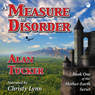 A Measure of Disorder (Unabridged) Audiobook, by Alan Tucker