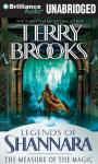 The Measure of the Magic: Legends of Shannara (Unabridged) Audiobook, by Terry Brooks