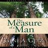Measure of a Man: Twenty Attributes of a Godly Man (Unabridged), by Gene Getz