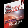 Medicine Cup & Microbe (Unabridged), by Bill Clem