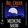 Medicine Show (Unabridged), by Bill Crider