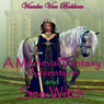 A Medieval Fantasy Adventure and Sea Witch (Unabridged) Audiobook, by Vianka Van Bokkem