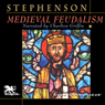 Medieval Feudalism (Unabridged), by Carl Stephenson