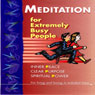 Meditation for Busy People, Part 1 (Unabridged) Audiobook, by Brahma Kumaris