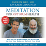 Meditation for Optimum Health (Unabridged) Audiobook, by Andrew Weil