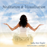 Meditation & Visualization Audiobook, by Sally-Ann Taylor