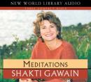 Meditations (Unabridged), by Shakti Gawain