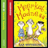Meerkat Madness (Unabridged) Audiobook, by Ian Whybrow