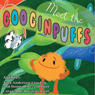 Meet the Googinpuffs (Unabridged), by Tina Crayton