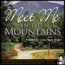Meet Me in the Mountains: A Memoir by Candy Marie Bridges (Unabridged), by Candy Marie Bridges
