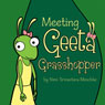Meeting Geeta Grasshopper (Unabridged) Audiobook, by Nimi Srivastava Meschke
