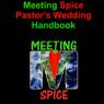 Meeting Spice Pastors Wedding Handbook (Unabridged), by Dr. Tom Morris