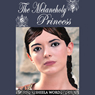 The Melancholy Princess: Nine Princesses: Tales of Love and Romance (Unabridged) Audiobook, by Sheela Word