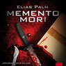 Memento mori (Unabridged) Audiobook, by Elias Palm