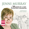 Memoirs of a Not So Dutiful Daughter (Unabridged) Audiobook, by Jenni Murray